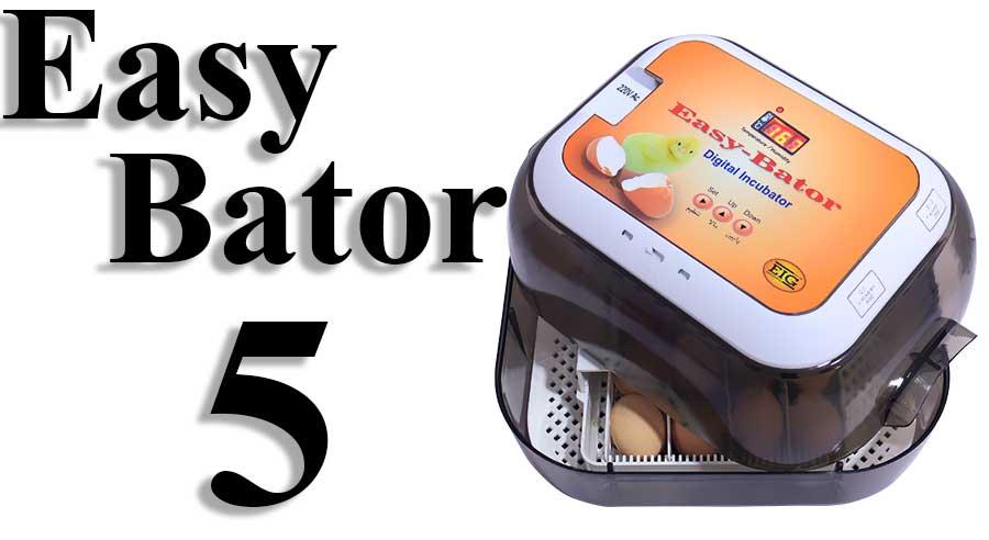 Easy bator5 egg incubator